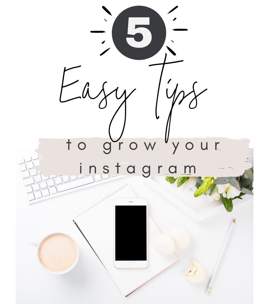 easy tips to grow your instagram